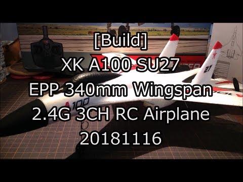 [Build] XK A100 SU27 EPP 340mm/WS 2.4G 3CH RC Airplane 20181116
