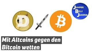 Gegen den Bitcoin Wetten durch Altcoins