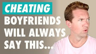 How To Spot A Cheating Boyfriend