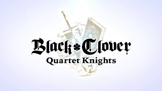 Видео BLACK CLOVER: QUARTET KNIGHTS Deluxe Edition