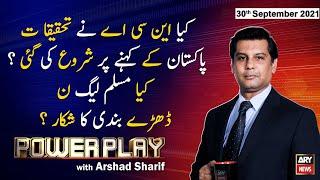 Power Play | Arshad Sharif  | ARYNews | 30 September 2021