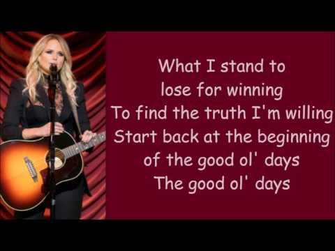 Miranda Lambert ~ Good Ol' Days (Lyrics)