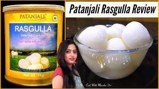 Rasgulla|patanjali Rasgulla Review|cow Milk Rasgullaपतंजलि रसगुल्ला|Bengali Rasgulla|rasagulla Video