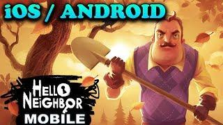 HELLO NEIGHBOR - iOS / ANDROID GAMEPLAY