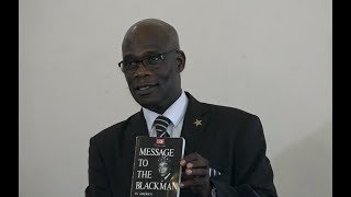 MESSAGE TO THE BLACKMAN Part3 | Who is the Original Man?