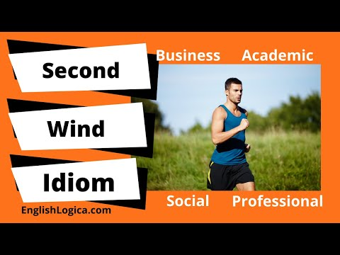Second Wind - Idiom