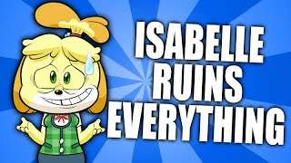 Isabelle  - (Animal Crossing) - Isabelle Ruins Everything (Animal Crossing Parody)