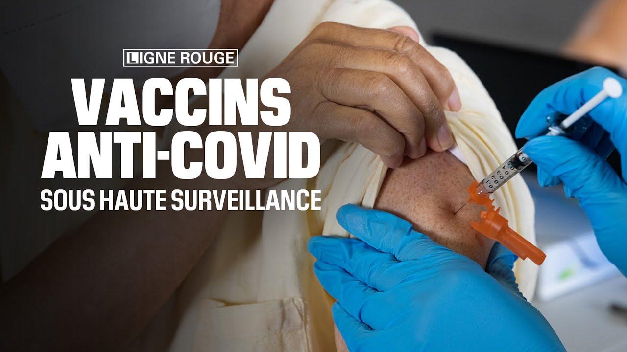 """""""Vaccins anti-covid: sous haute surveillance"""""""