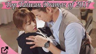 Top 25 Taiwanese Dramas Of 2017
