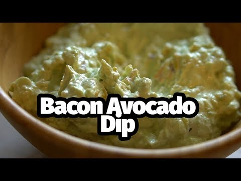 Easy Low Carb and Keto Friendly Bacon and Avocado Dip Recipe