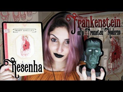 5 motivos para ler Frankenstein