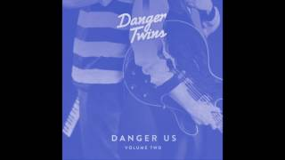 Gotta be Yourself (Mama Always Said) by Danger Twins (audio only)