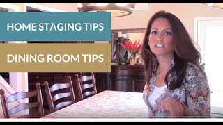 Home Staging Dining Room Tips