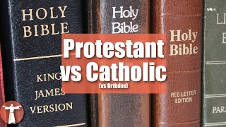 Why Do Catholics Have a Different Bible than Protestants?