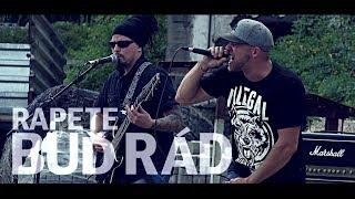 Video Rapete - Buď Rád (official video)