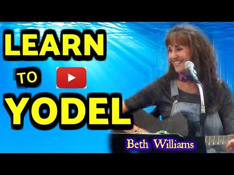 LEARN to YODEL- Beth Williams