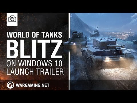 LANZAMIENTO DE WORLD OF TANKS BLITZ PARA WINDOWS 10