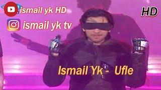 Ismail Yk   Ufle   Dans Show   HD