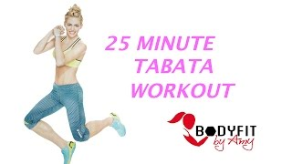 25 Minute Tabata workout by BodyFit By Amy