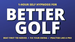 Golf Hypnosis: Hypnosis for golf to improve your swing your golf techniques & scores
