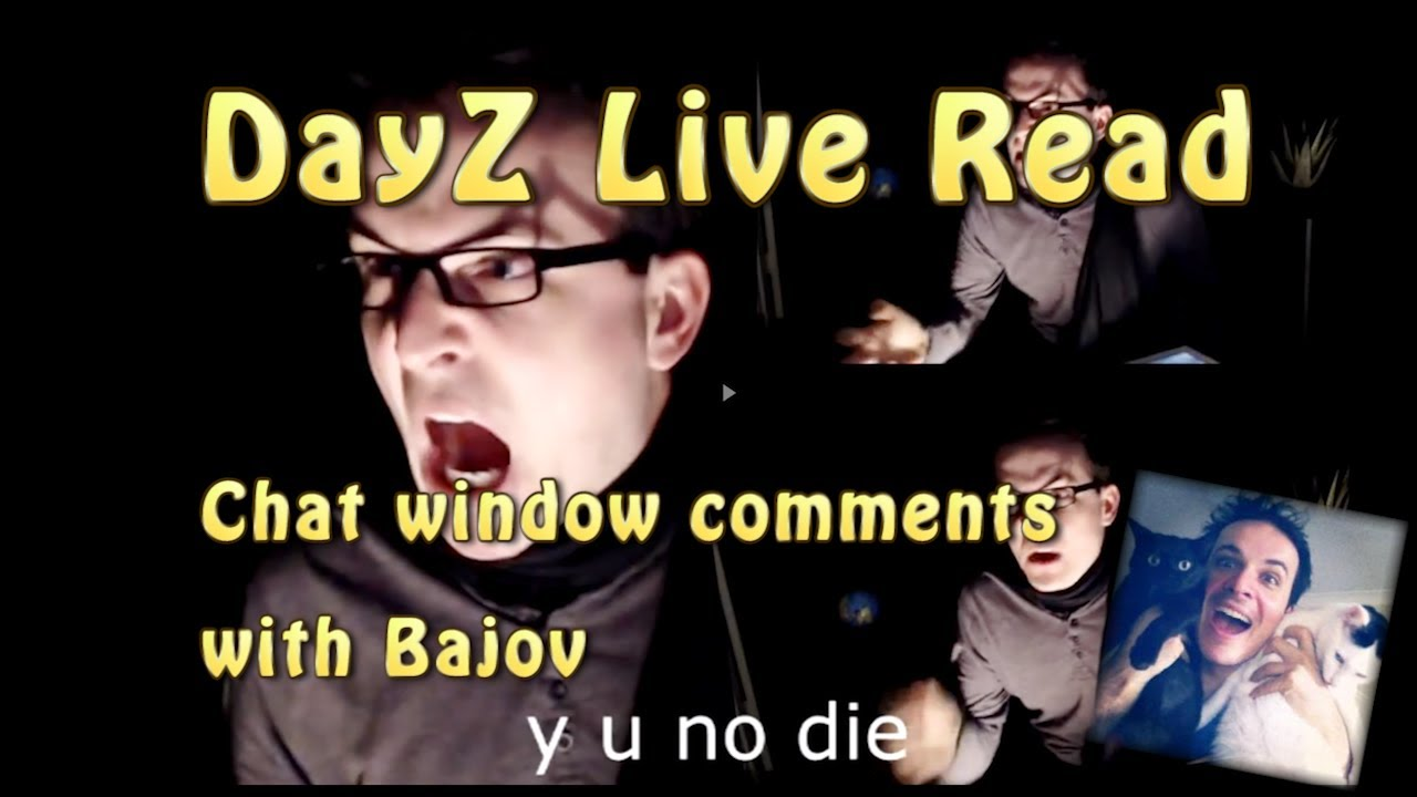 This Live Reading Of DayZ Chat Is Hilarious And… Poignant