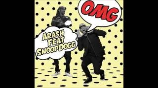 ARASH feat. SNOOP DOGG - OMG (Official audio)