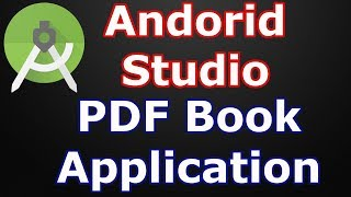 Android Studio Creating PDF Book Application