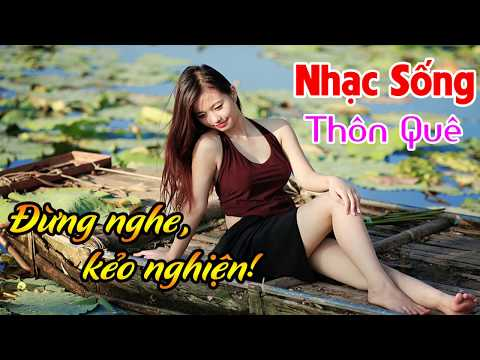 tinh-tham-duyen-que-lk-nhac-song-thon-que-remix-hay-de-me-dung-nghe-keo-nghien