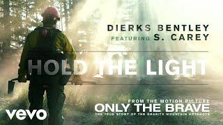 <b>Dierks Bentley</b>  Hold The Light Audio Ft Sean Carey