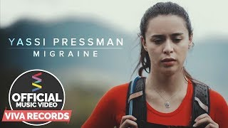 Migraine — Yassi Pressman [Official Music Video]