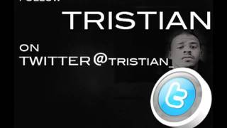 Tristian - They Sayin Bury Me G