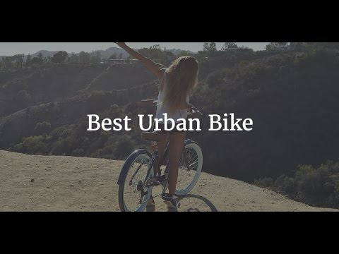 Best Urban Bike 2017