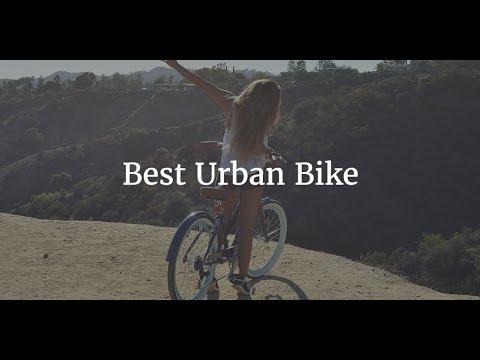 Best Urban Bike 2017