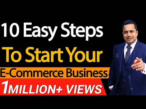 10 Easy Steps To Start Your E-Commerce Business | Dr Vivek Bindra