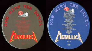 Metallica - Run With The Devil [Full Bootleg Album (1989)]