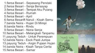 TOP Collection Lagu Indielocal (Fiersa Besari, Banda Neira, Payung Teduh)
