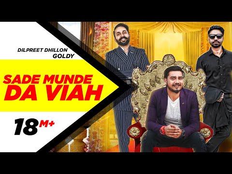 Sade Munde Da Viah  Dilpreet Dhillon, Goldy Desi Crew