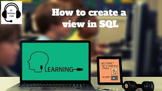 SQL Basics Part 4 - Creating a View - How to create a view in SQL Server