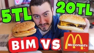 5 TL BİM VS 20 TL MC DONALDS (HAMBURGER)