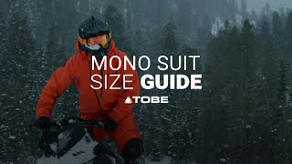 Mono Suit Fit Guide | 2021 TOBE Outerwear