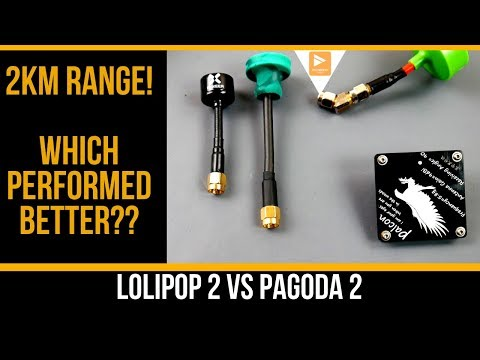 foxeer-lolipop-2-vs-pagoda-2--long-range-fpv-test