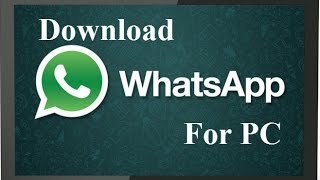 WhatsApp For PC/Laptop Download in Windows 8.1/8/7