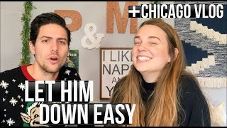 How To Let A Guy Down Gently + Chicago Vlog