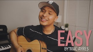 """Video thumbnail of """"EASY by Mac Ayres (Acoustic Rendition)"""""""