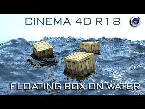 Cinema 4D Tutorial : Floating Box on Water | Cinema 4D Realistic Water Simulation
