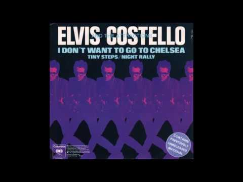 , title : 'Elvis Costello- I Don't Wanna Go To Chelsea B/W Tiny Steps, Night Rally'
