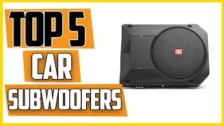 ✅Best Underseat Powered Subwoofers for Your Car[Buying Guide]
