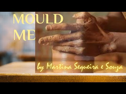 Martina Sequeira é Souza - MOULD ME  - from the album Walk by Faith
