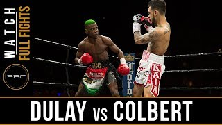 Dulay vs Colbert FULL FIGHT: April 13, 2018 - PBC on FS1