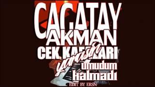 Cagatay Akman - Cek Kafalari & Umudum Kalmadi Remix